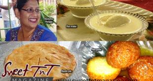 Reshma Persad, sweets, ras malai, apple pie, ras gulla Sweet T&T, Sweet TnT, Trinidad and Tobago, Trini, vacation, travel